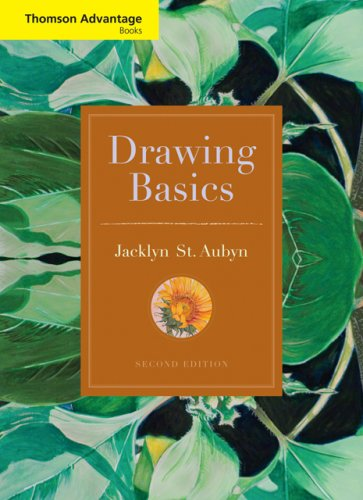 Cengage Advantage Books: Drawing Basics (Thomson Advantage Books)