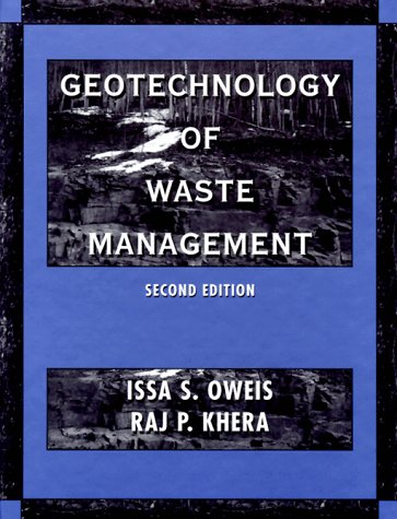 The Geotechnology of Waste Management