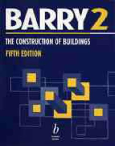The Construction of Buildings: Windows, Doors, Fires, Stairs, Finishes v. 2