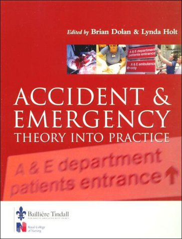 Accident and Emergency: Theory into Practice
