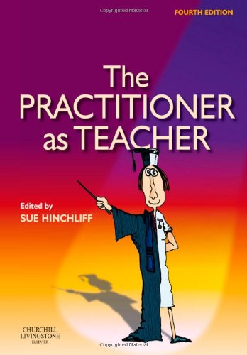 The Practitioner as Teacher, 4e