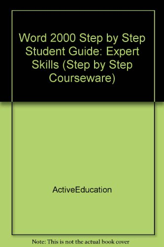 Word 2000 Step by Step Student Guide: Expert Skills (Step by Step Courseware)