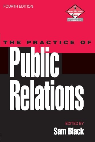 The Practice of Public Relations (Professional Development)