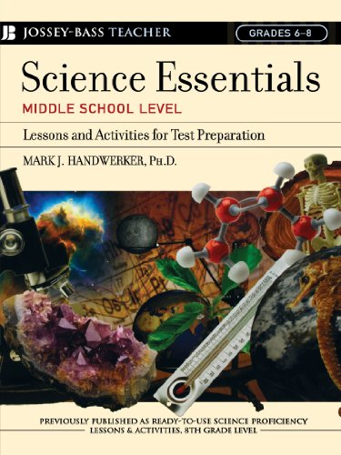 Science Essentials, Middle School Level: Lessons and Activities for Test Preparation (Jossey-Bass Teacher)