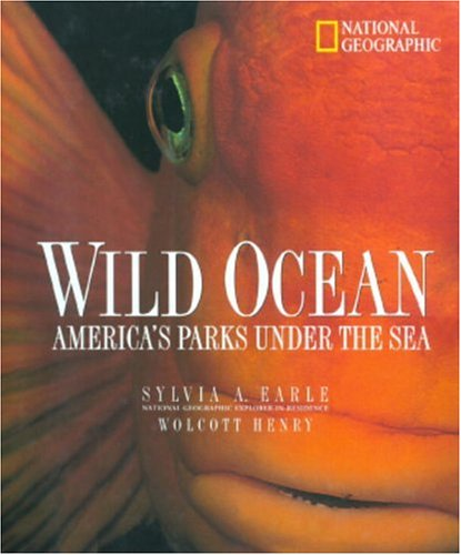 Wild Oceans: America s Parks Under the Sea