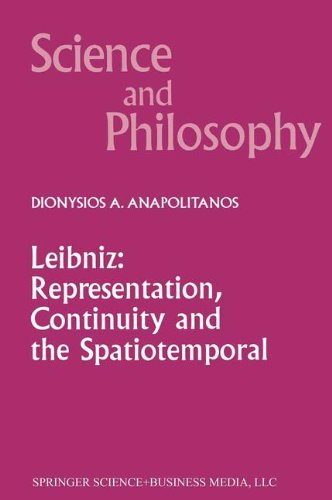 Leibniz: Representation, Continuity and the Spatiotemporal (Science and Philosophy)