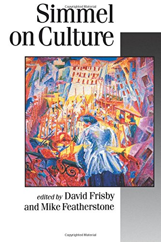 FRISBY: SIMMEL ON CULTURE (P): Selected Writings (Published in association with Theory, Culture & Society)