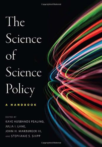 The Science of Science Policy: A Handbook (Innovation & Technology in the World Economy)
