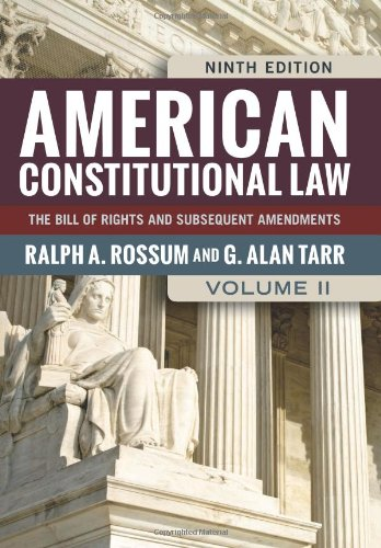 American Constitutional Law: V. II: 2 (American Constitutional Law: The Bill of Rights & Subsequent Amendments (V2))