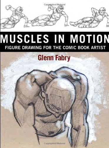 Muscles in Motion: Figure Book Drawing for the Comic Book Artist