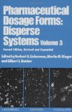 Pharmaceutical Dosage Forms: Disperse Systems: v. 3