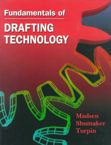 Fundamentals of Drafting Technology