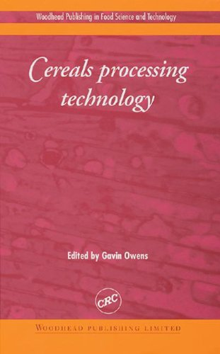 Cereals Processing Technology (Woodhead Publishing in Food Science and Technology)