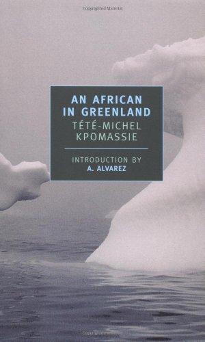 An African in Greenland (New York Review Books Classics)