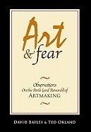 Art & Fear: Observations On the Perils