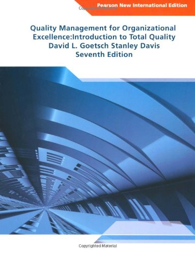 Quality Management for Organizational Excellence: Introduction to Total Quality