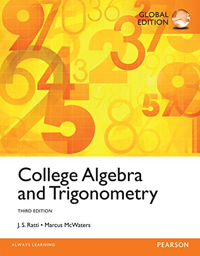 College Algebra and Trigonometry, Global Edition