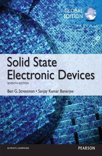 Solid State Electronic Devices: Global Edition
