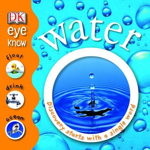 Water: Discovery Starts with a Single Word (Eye Know)