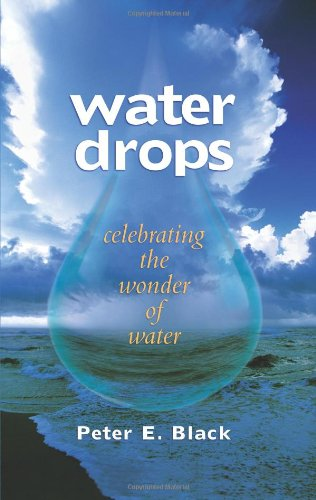 Water Drops: Celebrating the Wonder of Water (Excelsior Editions)