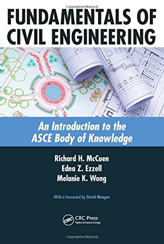 Fundamentals of Civil Engineering: An Introduction to the ASCE Body of Knowledge