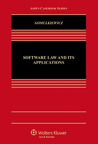 Software Law and Its Application (Aspen Casebook)