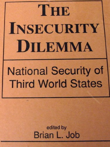 The Insecurity Dilemma: National Security of Third World States