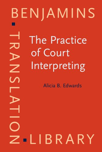 The Practice of Court Interpreting (Benjamins Translation Library)