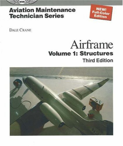 Airframe: Structures v. 1 (Aviation Maintenance Technician)