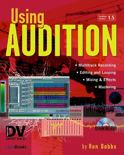 Using Audition (DV Expert Series)