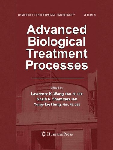 Advanced Biological Treatment Processes: Volume 9 (Handbook of Environmental Engineering)