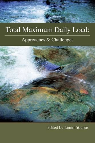 Total Maximum Daily Load: Approaches & Challenges