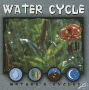 Water Cycle (Nature s Cycles Discovery Library)