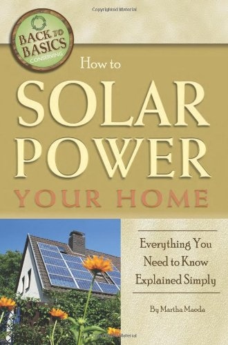 How to Solar Power Your Home (Back to Basics Conserving)