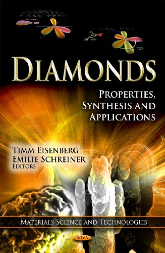 Diamonds: Properties, Synthesis & Applications (Materials Science and Technologies)