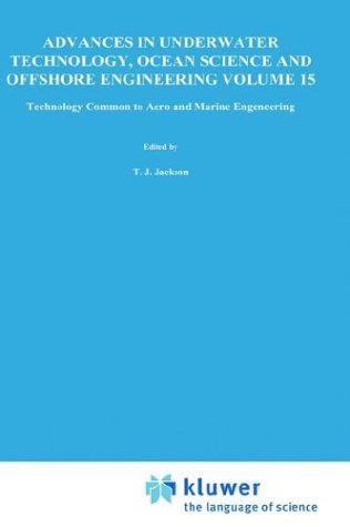 Technology Common to Aero and Marine Engineering (Advances in Underwater Technology, Ocean Science and Offshore Engineering)
