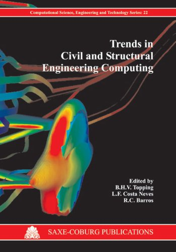 Trends in Civil and Structural Engineering Computing (Computational Science, Engineering & Technology)