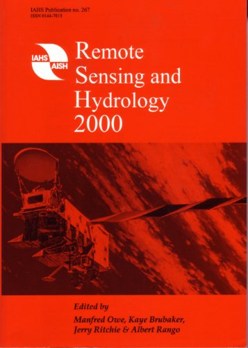 Remote Sensing and Hydrology 2000 (IAHS Proceedings & Reports)