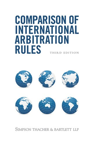 Comparison Of International Arbitration Rules