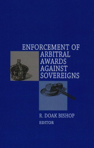 Enforcement of Arbitral Awards Against Sovereigns