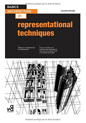 Basics Architecture: Representational Techniques