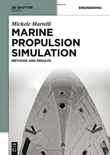Marine Propulsion Simulation: Methods and Results