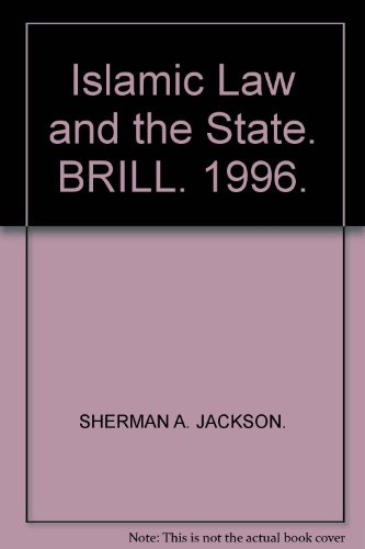 Islamic Law and the State: The Constitutional Jurisprudence of Shihab Al-Din Al-Qarafi (Studies in Islamic Law & Society)