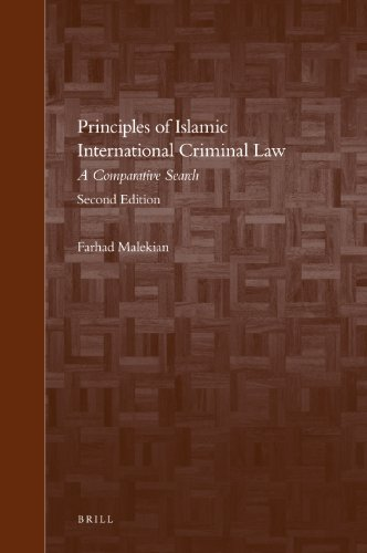 Principles of Islamic International Criminal Law (Brill s Arab and Islamic Laws)