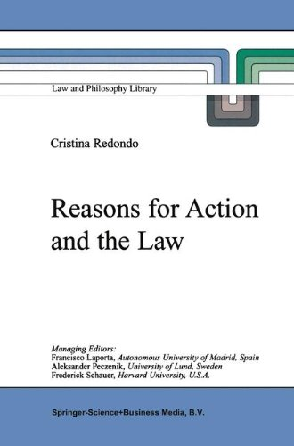 Reasons for Action and the Law (Law and Philosophy Library)