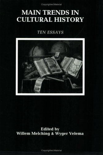Main Trends in Cultural History: Ten Essays