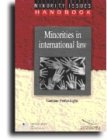 Minorities in International Law: An Introductory Study (Minority Issues Handbook)