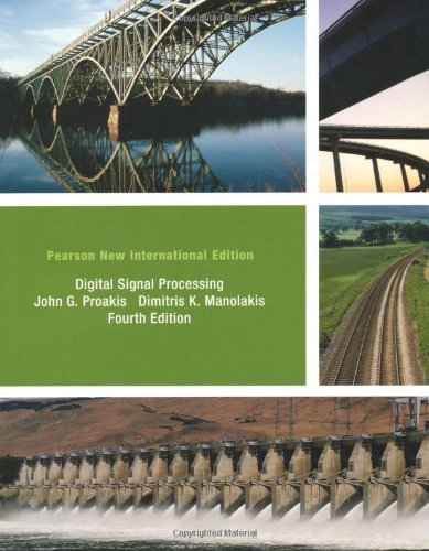 Digital Signal Processing: Pearson New International Edition