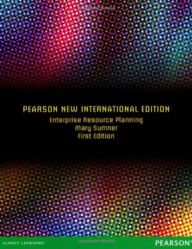 Enterprise Resource Planning: Pearson New International Edition
