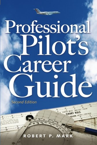 Professional Pilot s Career Guide
